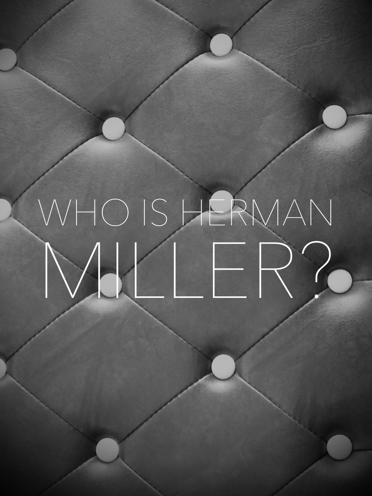 Who is Herman Miller